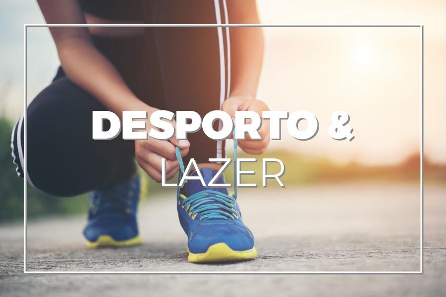 Desporto e Lazer