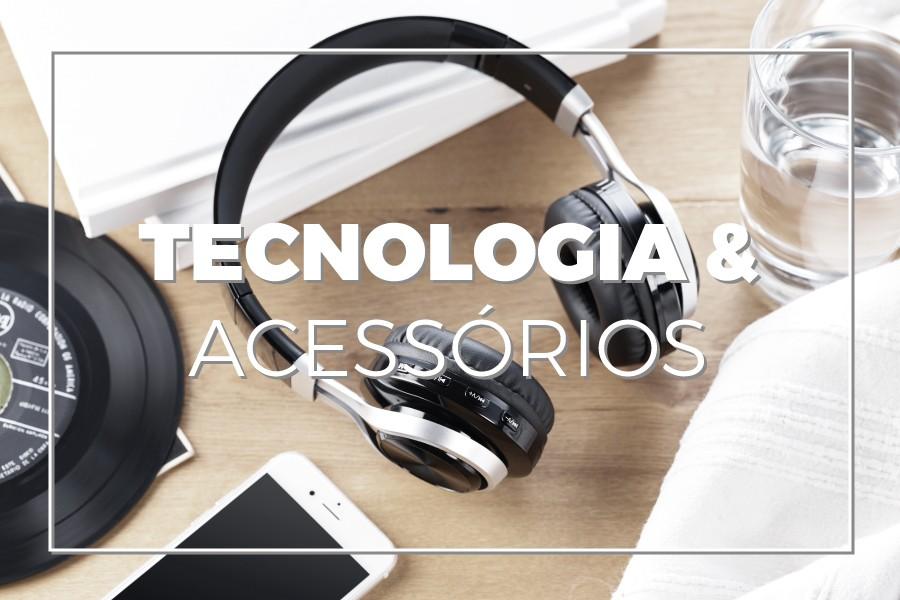 Tecnologia e Acessórios